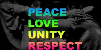 Peace - Love - Unity - Respect
