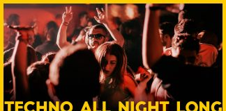 Techno all night long